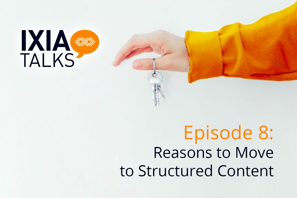 Reasons to Move to Structured Content…and How!