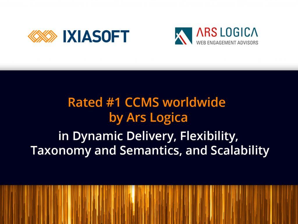 IXIASOFT Announced as a Worldwide CCMS Market Leader by Analyst Firm Ars Logica