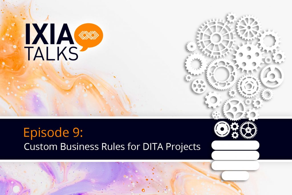 Custom Business Rules for DITA Projects