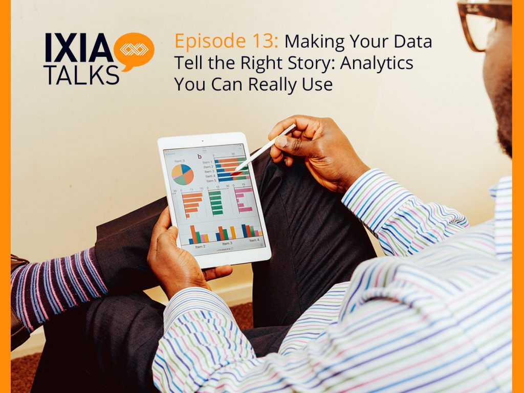 Making Your Data Tell the Right Story: Analytics You Can Really Use