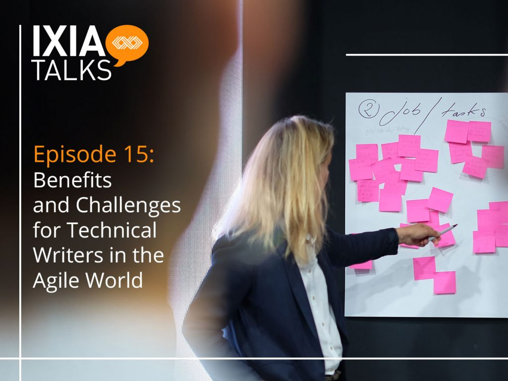 Benefits and Challenges for Technical Writers in the Agile World