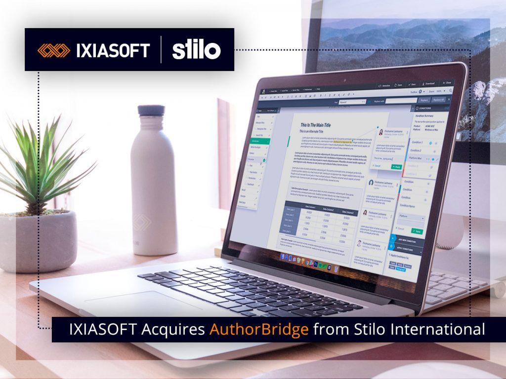 IXIASOFT Announces the Acquisition of AuthorBridge from Stilo International