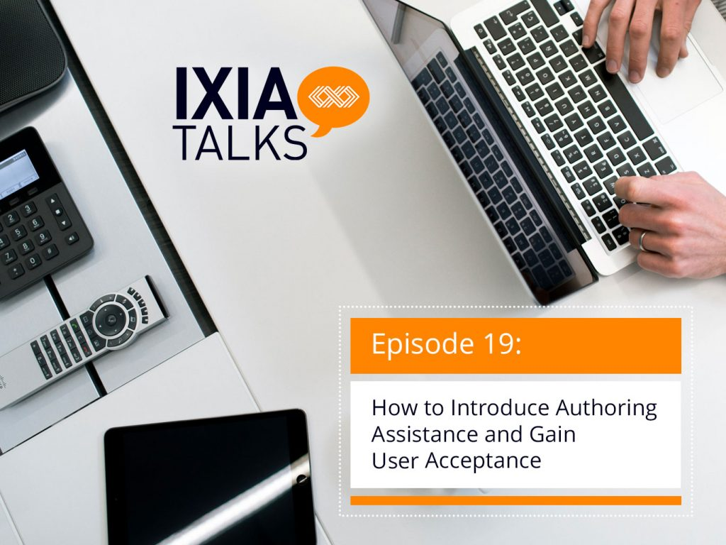 How to Introduce Authoring Assistance and Gain User Acceptance